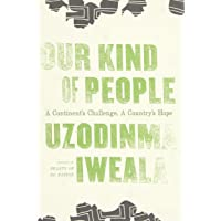 Our Kind Of People: A Continent's Burden, A Country's Hope