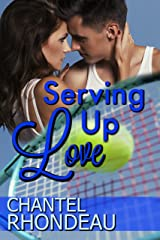 Serving Up Love Kindle Edition