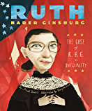 Ruth Bader Ginsburg: The Case of R.B.G. vs. Inequality (English Edition)