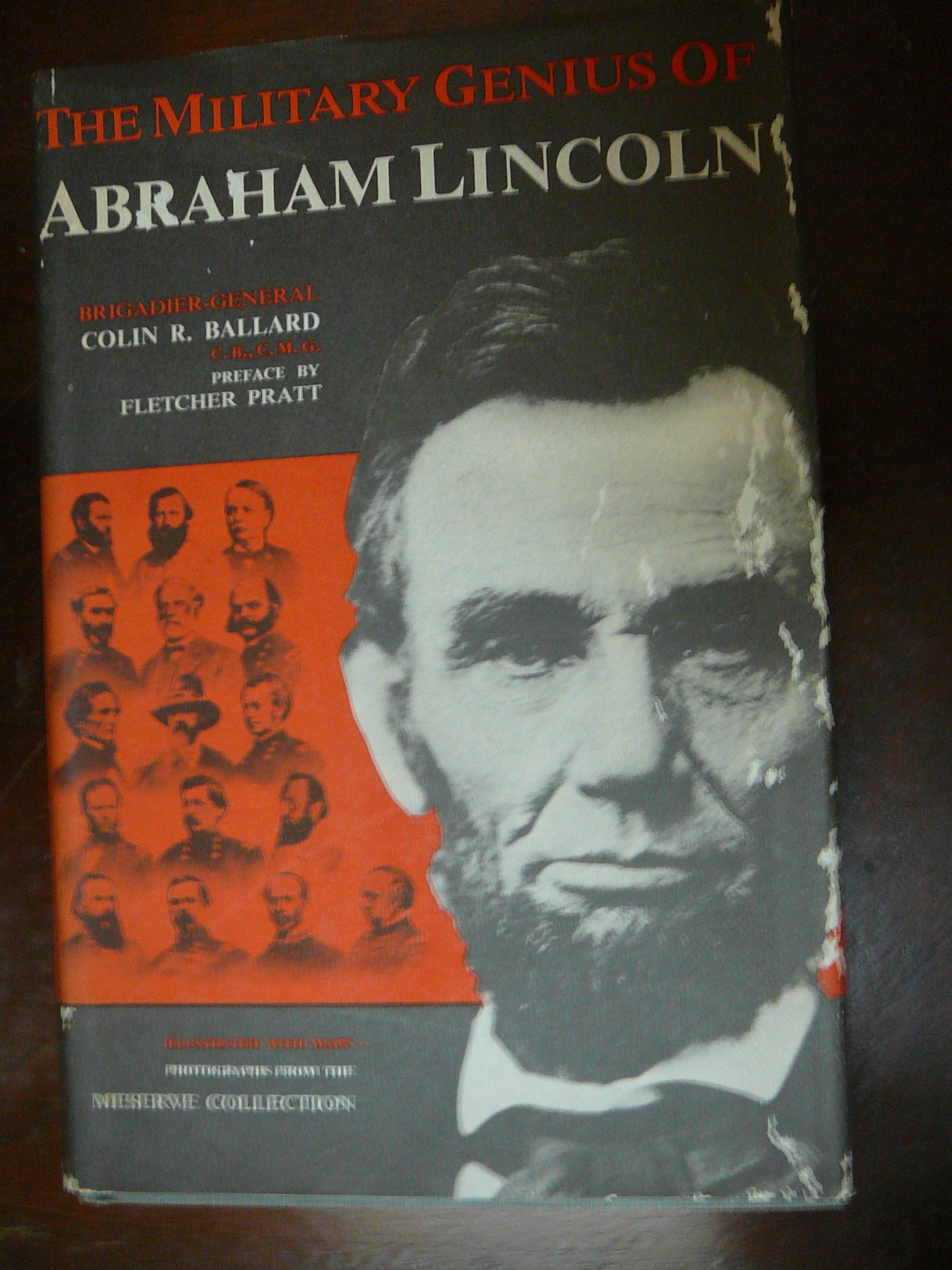 The Military Genius Of Abraham Lincoln An Essay  Colin R Ballard  The Military Genius Of Abraham Lincoln An Essay Hardcover