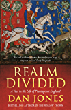 Realm Divided: A Year in the Life of Plantagenet England (English Edition)