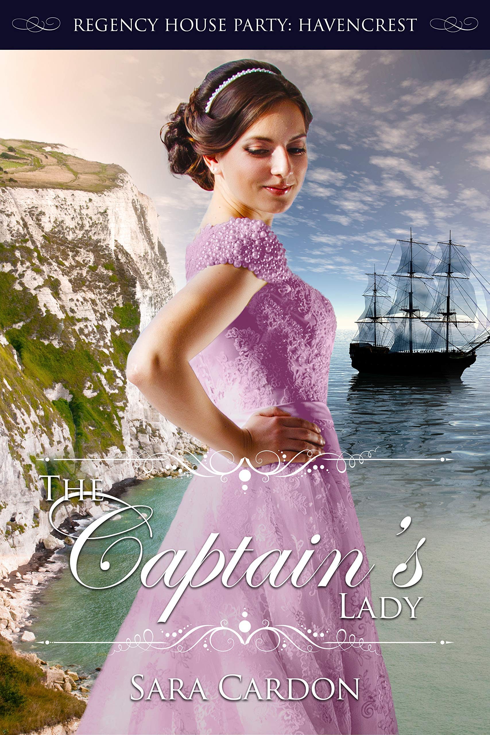 Download The Captain's Lady (Regency House Party: Havencrest Book 4) by Sara Cardon