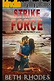 Strike Force (Hawk Elite Security Book 4)