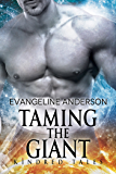 Taming the Giant: A Kindred Tales Novel (Brides of the Kindred)