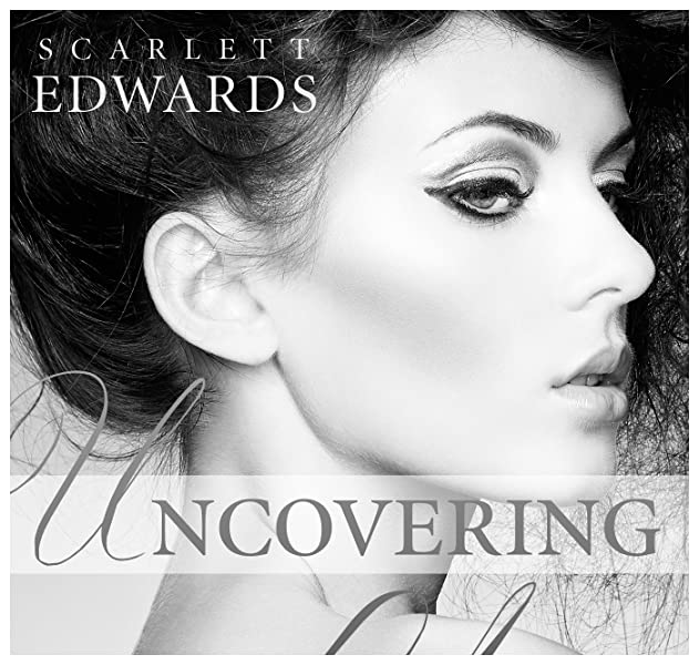 The Contract Uncovering You 1 By Scarlett Edwards