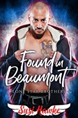 Found in Beaumont (Lone Star Brothers Book 1) Kindle Edition