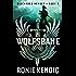 Wolfsbane (Discarded Heroes Book 3)