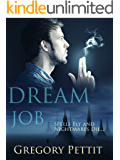 Dream Job (The Dreamwalker Chronicles Book 1)