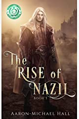 The Rise of Nazil: Diverse Epic Fantasy with a Grimdark EDGE Kindle Edition