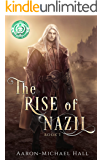 The Rise of Nazil: Book I