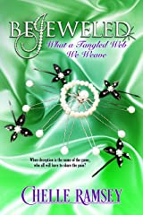 BeJeweled: What A Tangled Web We Weave (The House of BeJeweled Book 2)