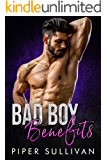 Bad Boy Benefits: A Single Mom Bad Boy Romance (Small Town Protectors Book 2)