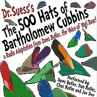 The 500 Hats of Bartholomew Cubbins: A Radio Adaptation from the Voice of Yogi Bear!
