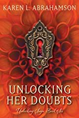 Unlocking her Doubts (The Unlocking Saga Book 6) Kindle Edition