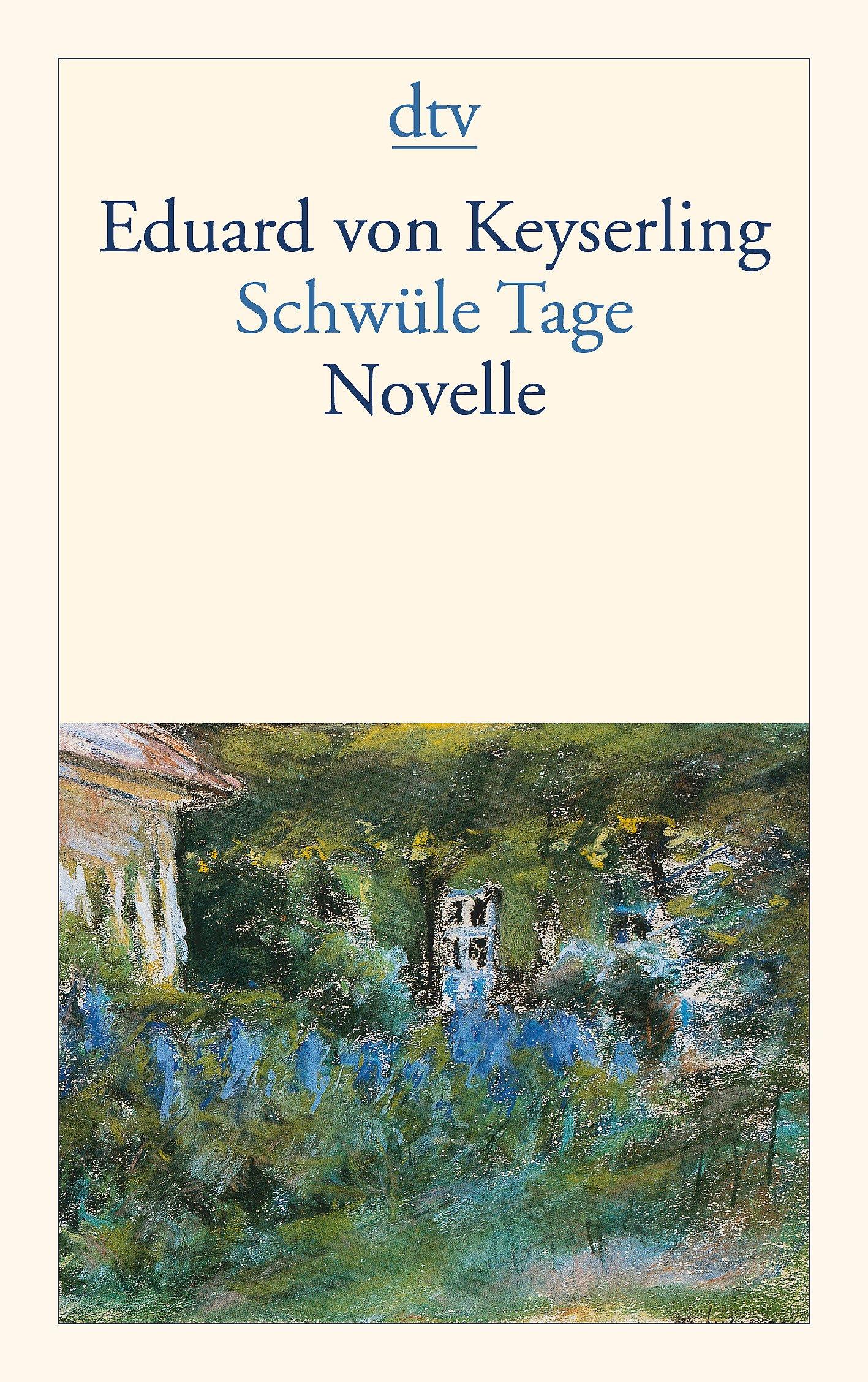 Schwüle Tage: Novelle