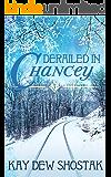 Derailed in Chancey (Chancey Books Book 3)