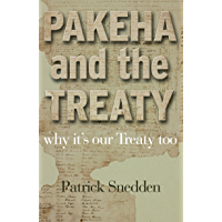 Pakeha and the Treaty: Why It's Our Treaty Too