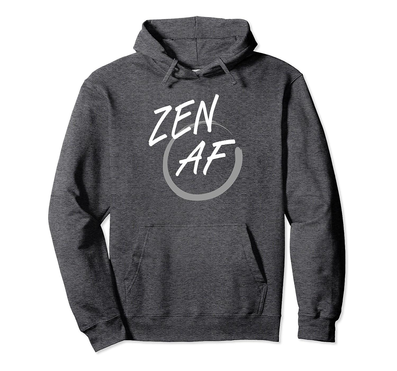 Zen AF Meditation Enlightenment Mood Hoodie-alottee gift