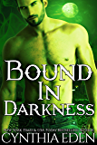 Bound In Darkness (Bound - Vampire & Werewolf Romance Book 2)