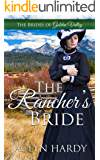 The Rancher's Bride (Brides of Golden Valley Book 2)