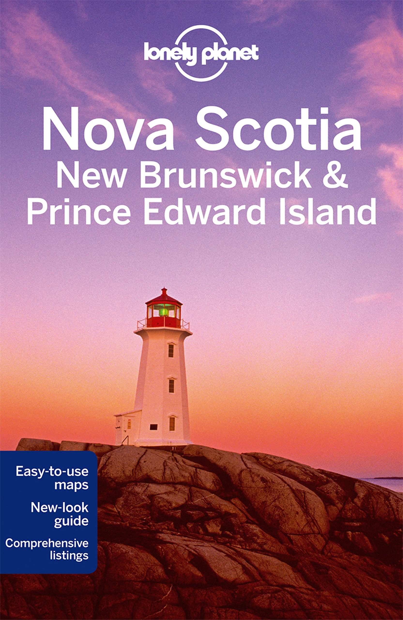 Lonely Planet Nova Scotia, New Brunswick & Prince Edward Island (Country Regional Guides)