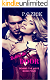 Behind the Door (Behind the Love Book 4)