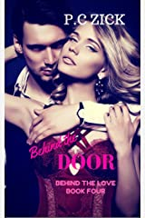 Behind the Door: A Small Town Florida Romance (Behind the Love Book 4) Kindle Edition