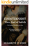 COUNTERPOINT: Theo, Earl of Suffolk: The Lydiard Chronicles 1603-1630