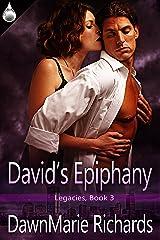 David's Epiphany (Legacies Book 3) Kindle Edition