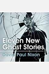 Eleven New Ghost Stories Audible Audiobook
