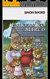 Il mio amico Alfred (Italian Edition)