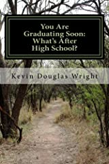 You Are Graduating Soon: What's After High School?: Free Education Online www.EducateZap.com Kindle Edition
