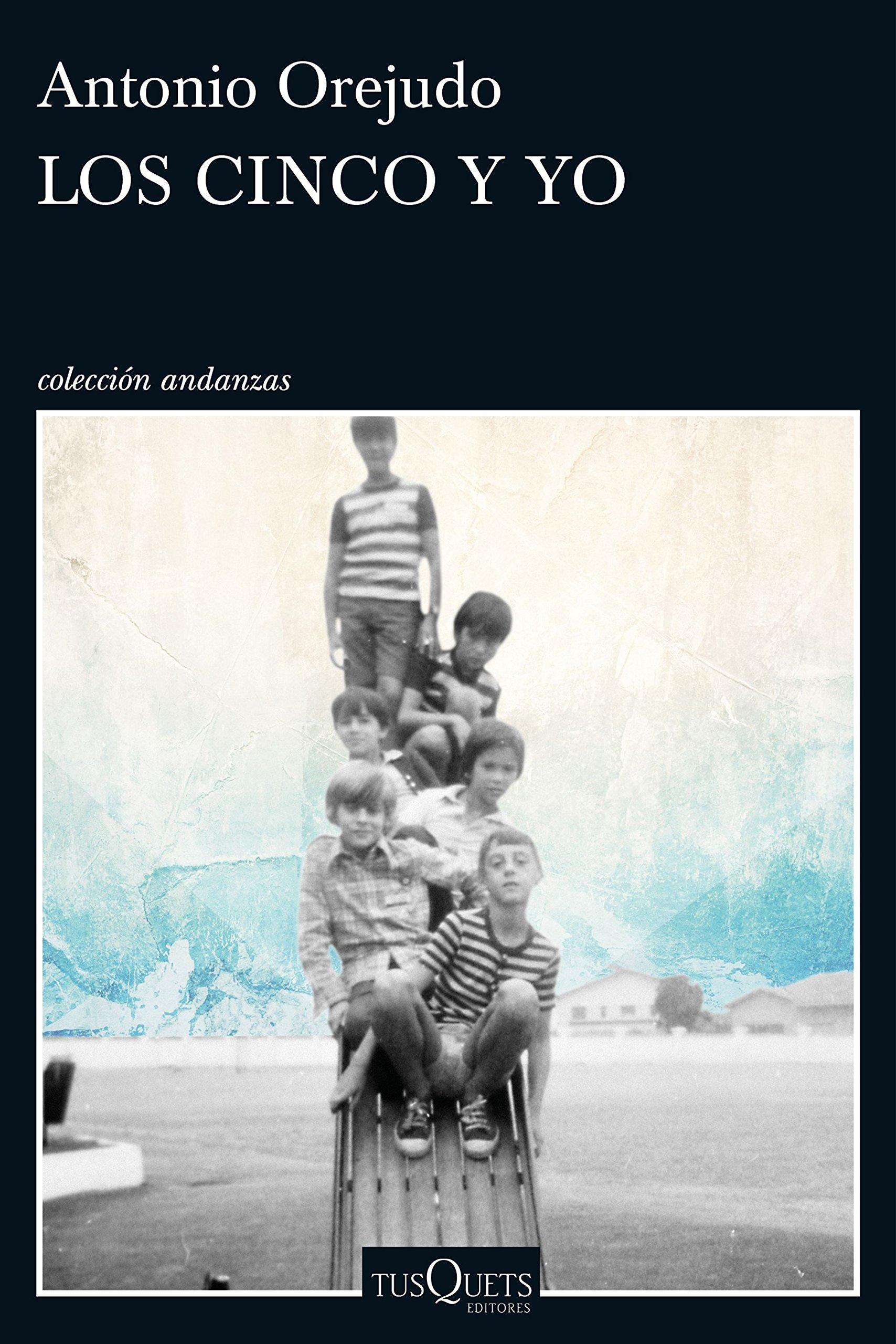 Los Cinco y yo (Andanzas): Amazon.es: Antonio Orejudo: Libros