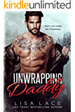 Unwrapping Daddy: A Christmas Holiday Romance