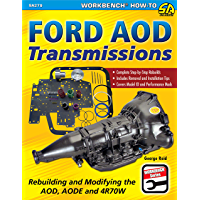 Ford AOD Transmissions: Rebuilding and Modifying the AOD, AODE and 4R70W (SA Design Workbench How-To Book 279)