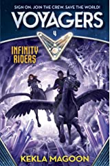Voyagers: Infinity Riders (Book 4) Kindle Edition