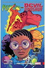 Moon Girl and Devil Dinosaur Vol. 5: Fantastic Three (Moon Girl and Devil Dinosaur (2015-2019)) Kindle Edition