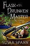 Flask of the Drunken Master: A Shinobi Mystery (Shinobi Mysteries Book 3)