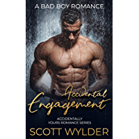 Accidental Engagement: A Bad Boy Romance (Accidentally Yours Romance Series) (English Edition)