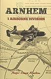 Arnhem: 1 Airborne Division