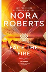 Face the Fire (Three Sisters Island Book 3) Kindle Edition