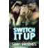 Switch It Up (Noble House Kink)