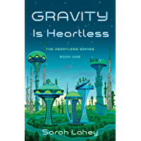 Gravity is Heartless: The Heartless Series, Book One book cover