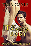 Romance: IT Exec's Baby (Executive Wives' Club Book 2)