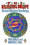 Healing Drum: African Wisdom Teachings