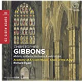 Gibbons: Motets, Anthems, Fantasias & Voluntaries