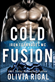 Cold Fusion (An Iron Tornadoes MC Romance Book 3)