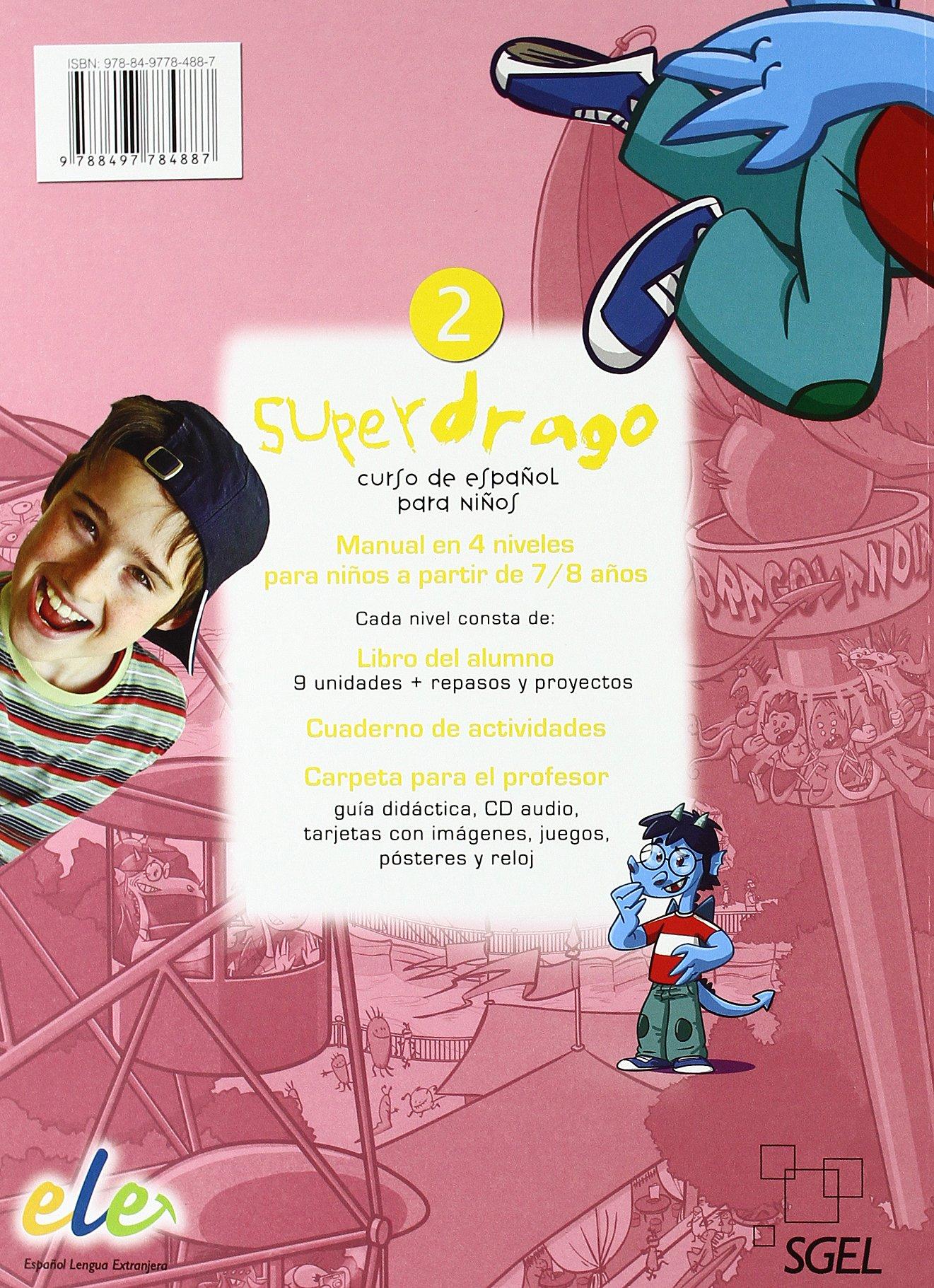Superdrago 2 Student Book (Spanish Edition): Carolina Caparros: 9788497784887: Amazon.com: Books