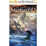 The Banished of Muirwood (Covenant of Muirwood Book 1)