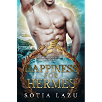 Happiness for Hermes (Olympians Ascending Book 2)